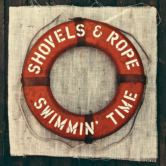 Shovels & Rope:  Swimmin' Time (Dualtone Music, 2014)