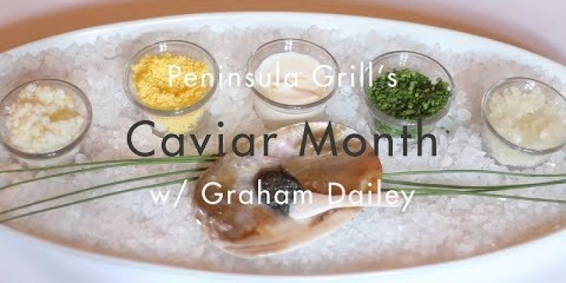 Embedded thumbnail for VIDEO: Peninsula Grill's Caviar Month with Graham Dailey