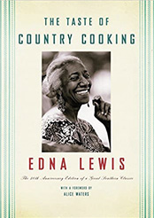"""Home Style: """"Edna Lewis writes about Southern food from a very rural perspective. The Taste of Country Cooking was the first time I'd seen that type of food celebrated."""""""