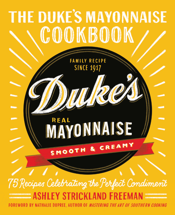 """I grew up on Duke's. They have a cult following. I was surprised that no one had written a Duke's cookbook before."""