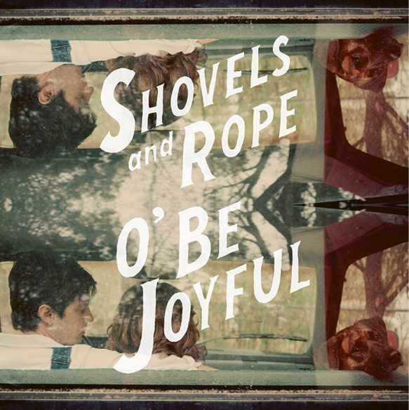 "A Shovels & Rope Round-Up:  ""It ain't what you got, it's what you make,"" claim the lyrics to ""Birmingham,"" the first single from their debut album, O' Be Joyful, which earned distinction as the 2012 Song of the Year by American Songwriter magazine. Following are examples of what they've made over the years, both as independent artists and as a duo:"
