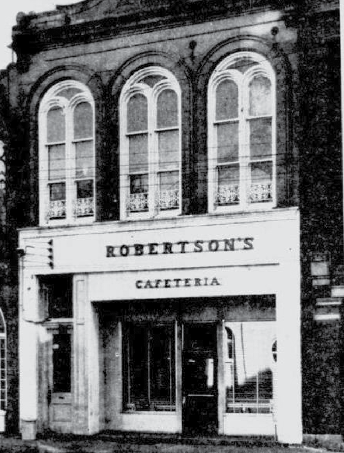 The original Robertson's Cafeteria at 11 Broad Street.