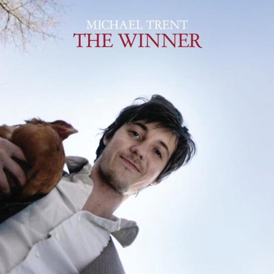 Michael Trent:  The Winner (Shrimp Records, 2010)
