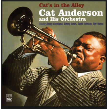 Cat Anderson...