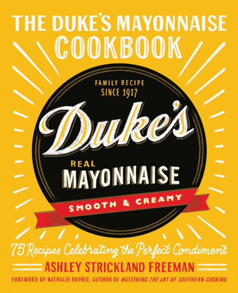 """""""I grew up on Duke's. They have a cult following. I was surprised that no one had written a Duke's cookbook before."""""""